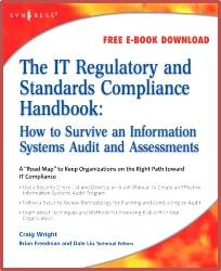 The IT Regulatory and Standards Compliance Handbook  1st Edition ISBN  9781597492669