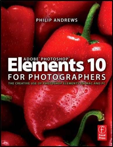 Adobe Photoshop Elements 10 for Photographers  ISBN 9780240523828