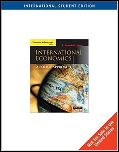 International Economics : a policy approach  ISBN 9780324315394