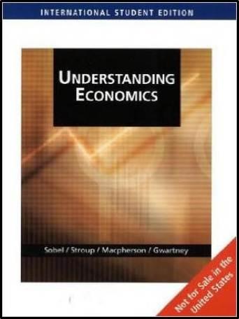 Understanding Economics Ise  ISBN 9780324315639