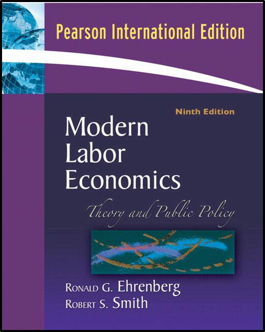 Modern Labor Economics: Theory And Public Policy   ISBN  9780321311535