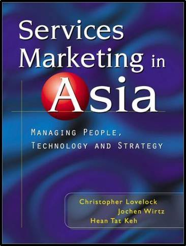 Services Marketing in Asia: Managing People, Technology, and Strategy  ISBN  9780130605665