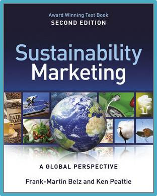 Sustainability Marketing: A Global Perspective, 2nd Edition   ISBN: 9781119966197