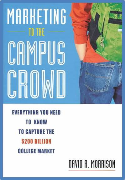 Marketing to the Campus Crowd  ISBN 9780793186006