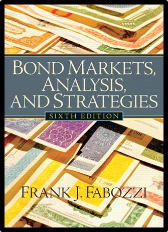 Bond Markets, Analysis and Strategies, 6th Edition  ISBN 9780131986435