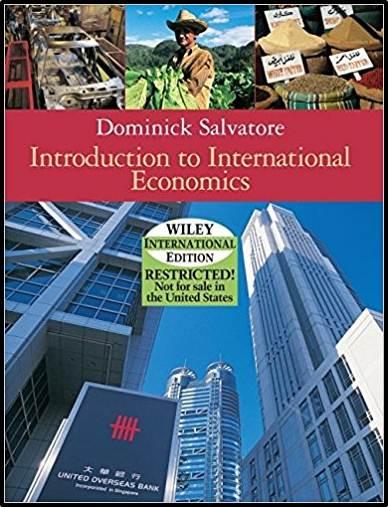 Introduction to International Economics 1E/ISBN 9780471452201