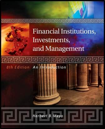 Financial Institutions, Investments, and Management - 8th edition  ISBN 9780324178173