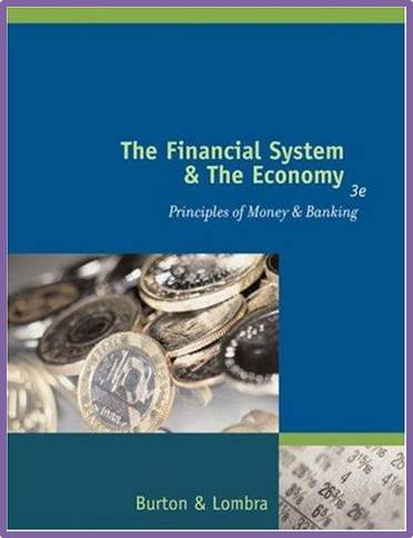 The Financial System and the Economy : Principles of Money and Banking 3e ISBN 9780324071825