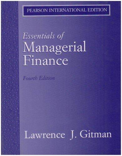 Essentials  of  Managerial Finance 4ED  ISBN  9780321356482