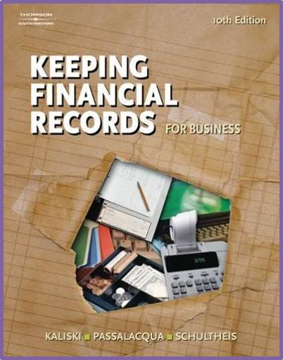 Keeping Financial Records for Business, 10th Edition   ISBN 9780538441537