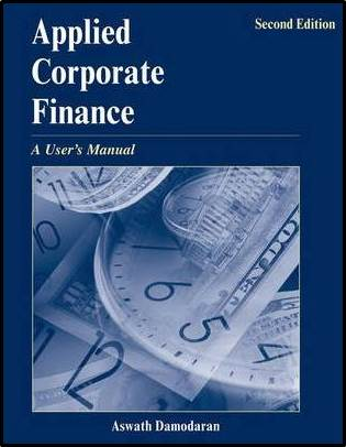 Applied Corporate Finance, 4th Edition   ISBN 9780471660934