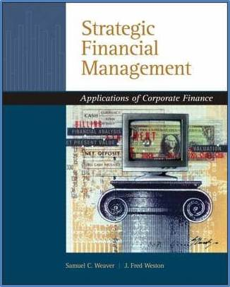 Strategic Financial Management: Application of Corporate Finance  ISBN  9780324318753