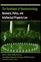 The Handbook of Nanotechnology : Business, Policy, and Intellectual Property Law  ISBN 9780471666950