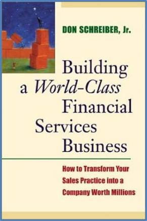 Building a World Class Financial Services Business  ISBN  9780793144907