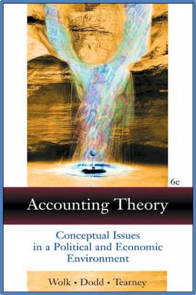 Accounting Theory: Conceptual Issues in a Political and Economic Environment  ISBN  9780324186239