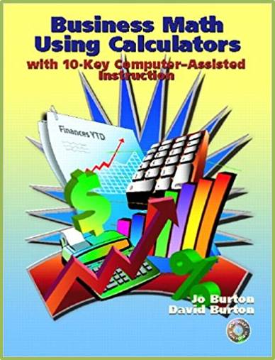 Business Math Using Calculators : With 10-Key Computer Assisted Instruction  ISBN  9780130991409