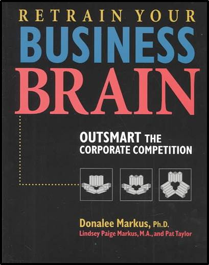 Retrain Your Business Brain : Outsmart the Corporate Competition  ISBN 9780793170159