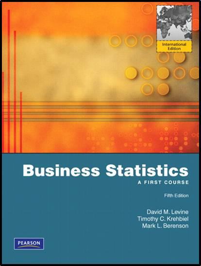 Business Statistics: A First Course: International Edition, 5/E  ISBN  9780136094227