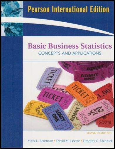 Basic Business Statistics: Concepts and Applications  ISBN - 9780135009369
