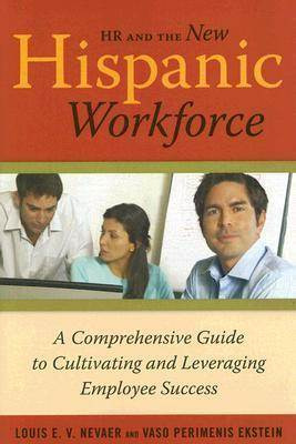HR and the New Hispanic Workforce  ISBN 9780891061892