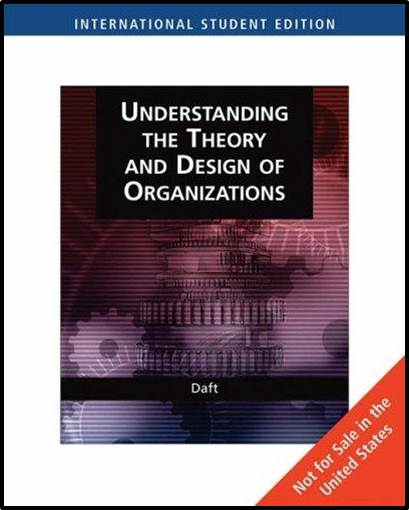 Understanding the Theory and Design of Organizations - International edition  ISBN 9780324422719