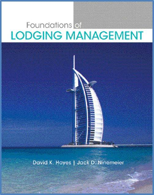 Foundations of Lodging Management  ISBN 9780131700550