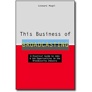 This Business of Broadcasting  ISBN 9780823077304
