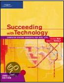 Succeeding with Technology, 2005 Update Edition  ISBN 9780619267896