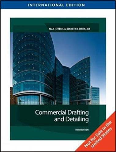 Commercial Drafting and Detailing, International Edition  ISBN  9781435486157
