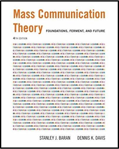 Mass Communication Theory : Foundations, Ferment, and Future   ISBN 9780534637972