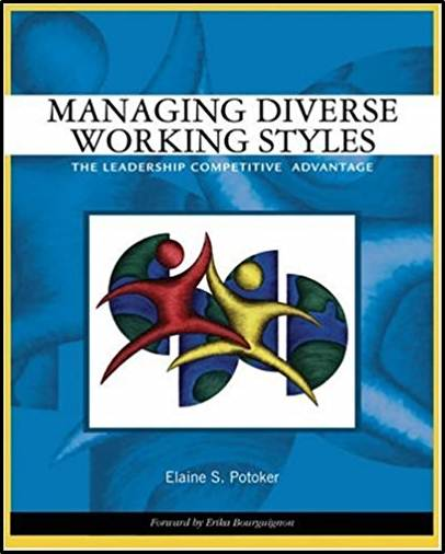Managing Diverse Working Styles : The Leadership Competitive Advantage  ISBN  9780324259452