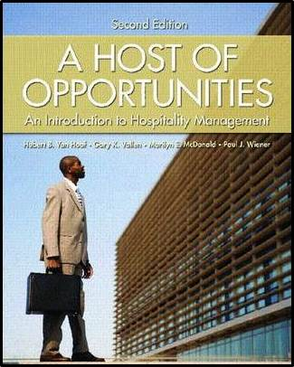 A Host of Opportunities : An Introduction to Hospitality Management  ISBN 9780130145918