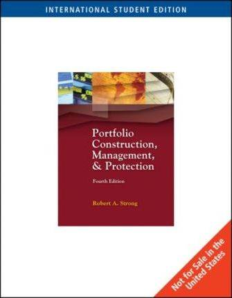 Portfolio Construction, Management, and Protection 4th Edition (ISE)  ISBN  9780324315370