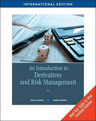 An Introduction to Derivatives and Risk Management  ISBN  9780324601138