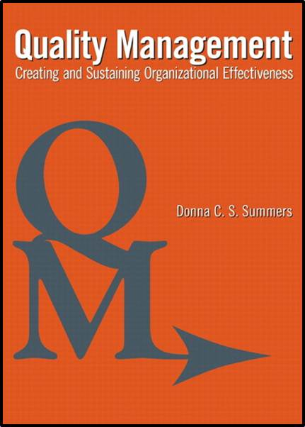 Quality Management : Creating and Sustaining Organizational Effectiveness   ISBN 9780132626439