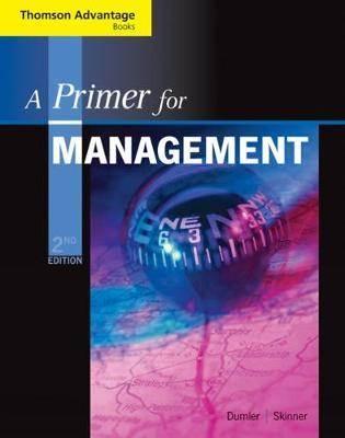 A Primer for Management  2E  ISBN 9780324421415