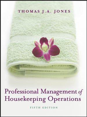 Professional Management of Housekeeping Operations, 5th Edition  ISBN  9780471762447