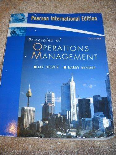 Principles of Operations Management 6th edition ISBN 9780131981966