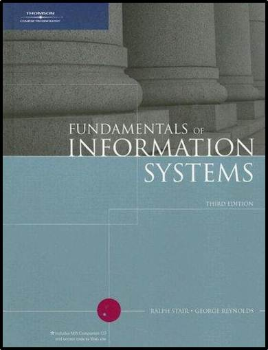 Fundamentals of Information Systems - 3rd edition  ISBN 9780619215606