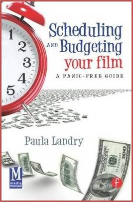 Scheduling and Budgeting Your Film : A Panic-Free Guide ISBN  9780240816647