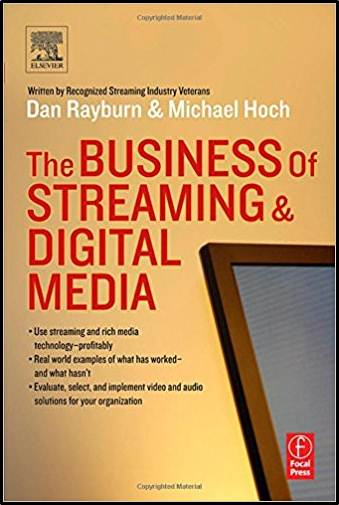 The Business of Streaming and Digital Media  ISBN 9780240805986