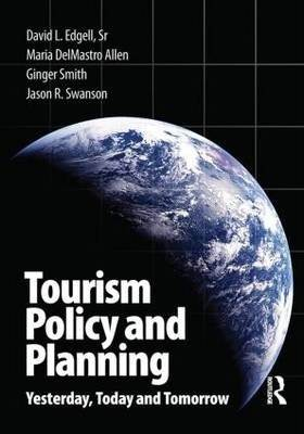 Tourism Policy and Planning : Yesterday, Today and Tomorrow  ISBN 9780750685573