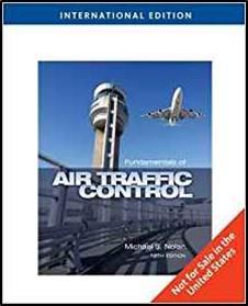 Fundamentals of Air Traffic Control, International Edition  ISBN  9781435488250