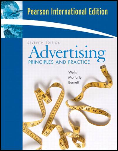 Advertising : Principles and Practice  International Edition – ISBN  9780131968813
