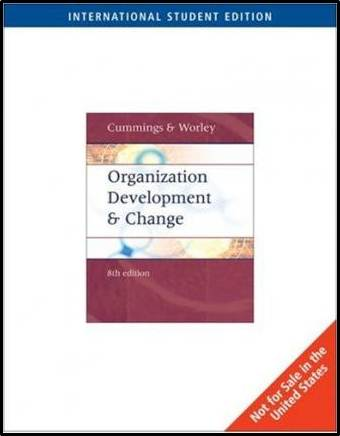 Organization Development and Change International Student Edition 8ED  ISBN  9780324225105