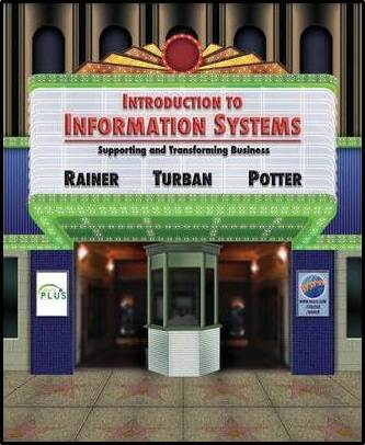 Introduction to Information Systems : Supporting and Transforming Business  9780471736363