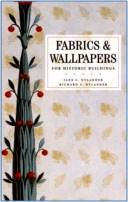 Fabrics and Wallpapers for Historic Buildings 1st Edition  ISBN  9780471706557