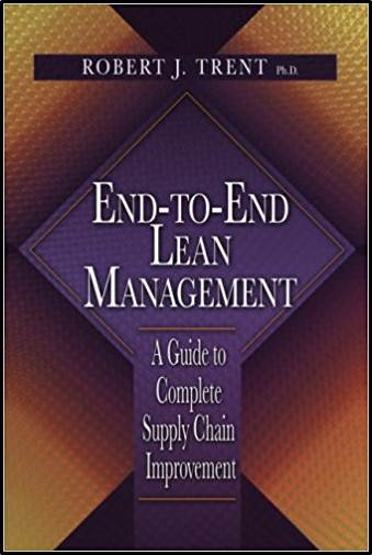 End-to-End Lean Management: A Guide to Complete Supply Chain Improvement   ISBN 9781932159929