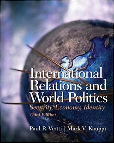 International Relations and World Politics : Security, Economy, Identity  ISBN  9780131844155