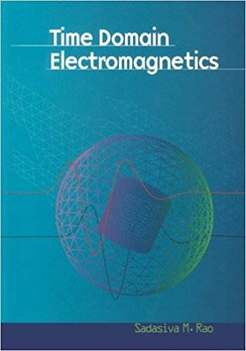 Time Domain Electromagnetics 1st Edition  ISBN 9780125801904
